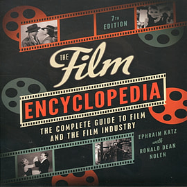 The Film Encyclopedia 7e: The Complete Guide to Film and the Film Industry (Paperback) Books