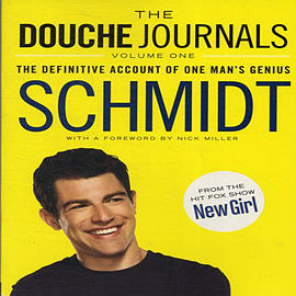 The Douche Journals: The Definitive Account of One Man's Genius: 1 (Paperback) Books
