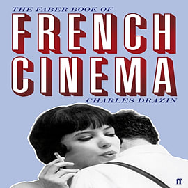 The Faber Book of French Cinema (Hardcover) Books
