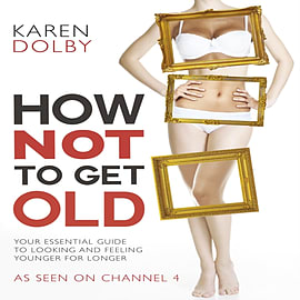 How Not to Get Old (Channel 4) (Paperback) Books