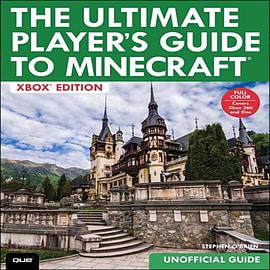 The Ultimate Player's Guide to Minecraft: Covers Both Xbox 360 and Xbox One Versions (Paperback) Books