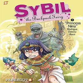 Sybil the Backpack Fairy #4: Princess Nina (Sybil the Backpack Fairy Graphic Novels) (Hardcover) Books