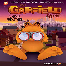 The Garfield Show #1: Unfair Weather (Paperback) Books