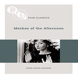 Meshes of the Afternoon (BFI Film Classics) (Paperback) Books