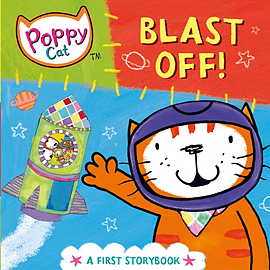 Blast Off!: A First Storybook (Poppy Cat) (Board book) Books