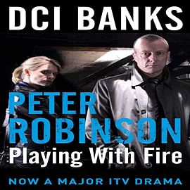 DCI BANKS: Playing With Fire (The Inspector Banks Series) (Paperback) Books