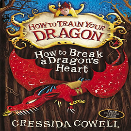 How To Train Your Dragon: How to Break a Dragon's Heart (Paperback) Books