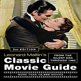 Leonard Maltin's Classic Movie Guide (2nd Edition): From The Silent Era Through 1965 (Paperback) Books