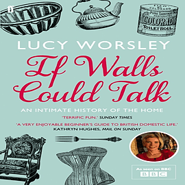 If Walls Could Talk: An intimate history of the home (Paperback) Books