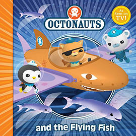 The Octonauts and the Flying Fish (Paperback) Books