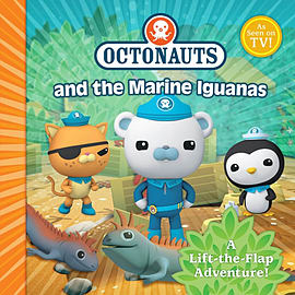 The Octonauts and the Marine Iguanas: A Lift-the-flap Adventure (Paperback) Books