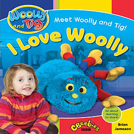 Woolly and Tig: I Love Woolly (Woolly & Tig) (Paperback) Books