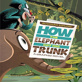 How The Elephant Got His Trunk (Just So Stories) (Paperback) Books