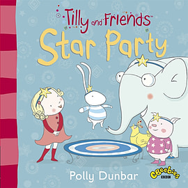 Tilly and Friends: Star Party (Paperback) Books