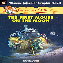 Geronimo Stilton #14: The First Mouse on the Moon (Geronimo Stilton Graphic Novels) (Hardcover) Books