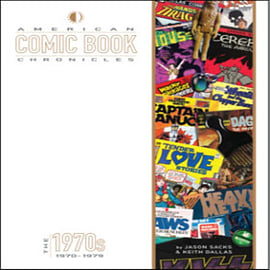 American Comic Book Chronicles: The 1970s (Hardcover) Books