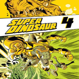 Super Dinosaur Volume 4 TP (Paperback) Books