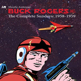 Buck Rogers in the 25th Century: The Complete Murphy Anderson Sundays (1958-1959) (Hardcover) Books