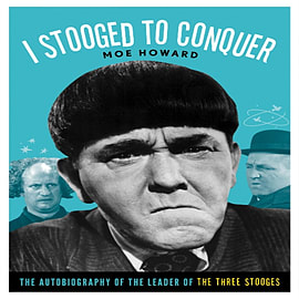 I Stooged to Conquer (Paperback) Books
