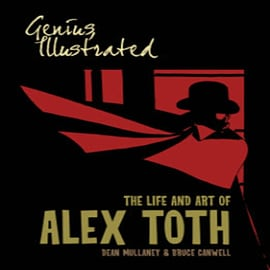 Genius, Illustrated: The Life and Art of Alex Toth (Hardcover) Books