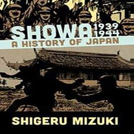 Showa 1939-1944: A History of Japan (Showa: a History of Japan) (Paperback) Books