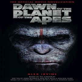 Dawn of the Planet of the Apes: The Official Movie Novelization (Mass Market Paperback) Books