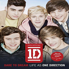 Dare to Dream: Life as One Direction (100% official) (Hardcover) Books