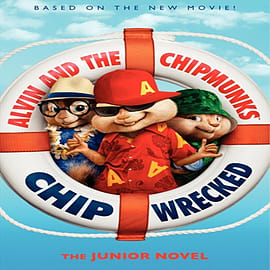 Alvin and the Chipmunks: Chipwrecked: The Junior Novel (Paperback) Books