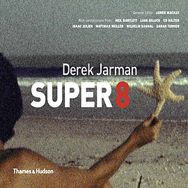 Derek Jarman Super 8 (Hardcover) Books