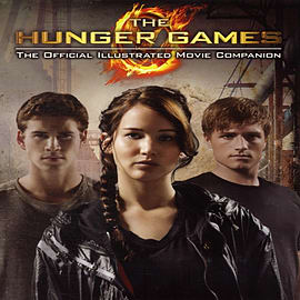 The Hunger Games: Official Illustrated Movie Companion (Paperback) Books