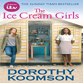 The Ice Cream Girls: TV tie-in (Paperback) Books