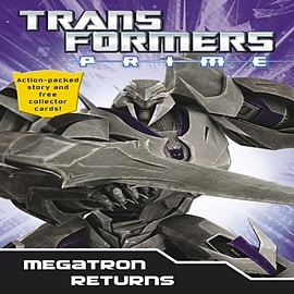 Transformers Prime: Megatron Returns: Book 1 (Transformers Prime Chapter Bk) (Paperback) Books
