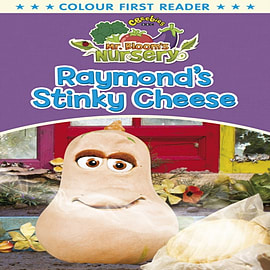 Mr Bloom's Nursery: Raymond's Stinky Cheese (Mr Blooms Colour First Reader) (Paperback) Books