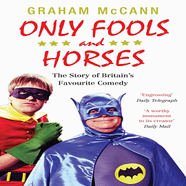 Only Fools and Horses: The Story of Britain's Favourite Comedy (Paperback) Books