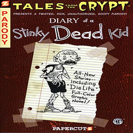 Tales from the Crypt: Diary of a Stinky Dead Kid (Paperback) Books