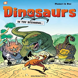 Dinosaurs #1: In the Beginning... (Dinosaurs Graphic Novels) (Hardcover) Books