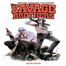 Savage Brothers Deluxe Edition (Paperback) Books