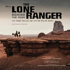 The Lone Ranger: Behind the Mask (Hardcover) Books