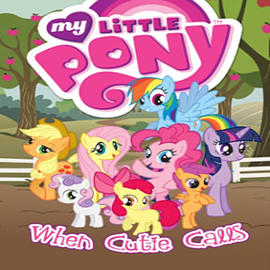 My Little Pony: When Cutie Calls (My Little Pony (IDW)) (Paperback) Books
