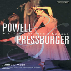 Powell and Pressburger: A Cinema of Magic Spaces (Cinema and Society) (Paperback) Books