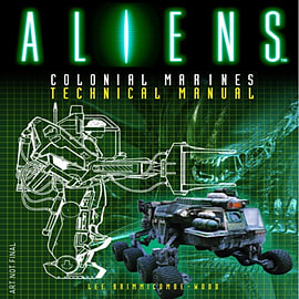 Aliens - Colonial Marines Technical Manual (Paperback) Books