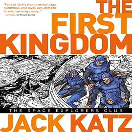 The First Kingdom Vol 5 - The Space Explorer's Club (Hardcover) Books
