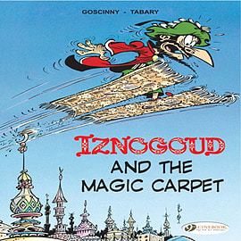 Iznogoud and the Magic Carpet: Iznougoud Vol. 6 (Adventures of the Grand Vizier Iznogoud) (Paperback Books