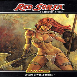 Red Sonja: She Devil with a Sword Volume 5 -- World on Fire SC (v. 5) (Paperback) Books