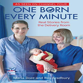 One Born Every Minute. by Maria Dore and Ros Bradbury (Paperback) Books