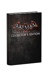 Batman: Arkham Knight Collector's Edition Strategy Guide Strategy Guides and Books