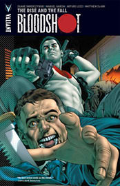 Bloodshot Volume 2: The Rise and the Fall TP (Paperback) Books