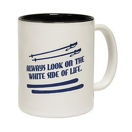 123t Mugs ALWAYS LOOK ON THE WHITE SIDE OF LIFE Ceramic Slogan Cup With Black Interior Home - Tableware