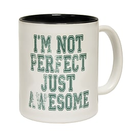 123t Mugs I'M NOT PERFECT JUST AWESOME Ceramic Slogan Cup With Black Interior Home - Tableware