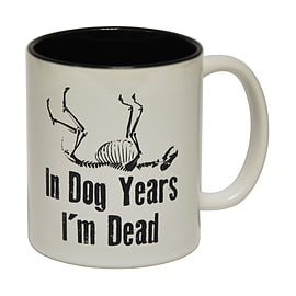 123t Mugs IN DOG YEARS I'M DEAD Ceramic Slogan Cup With Black Interior Home - Tableware